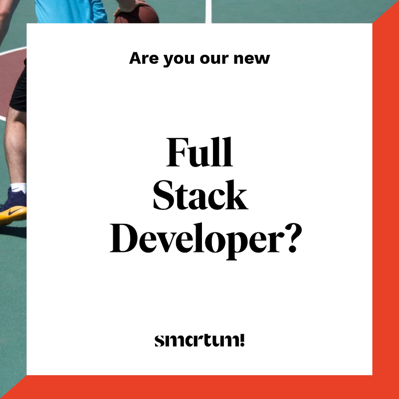 Are you our new Full Stack Developer?